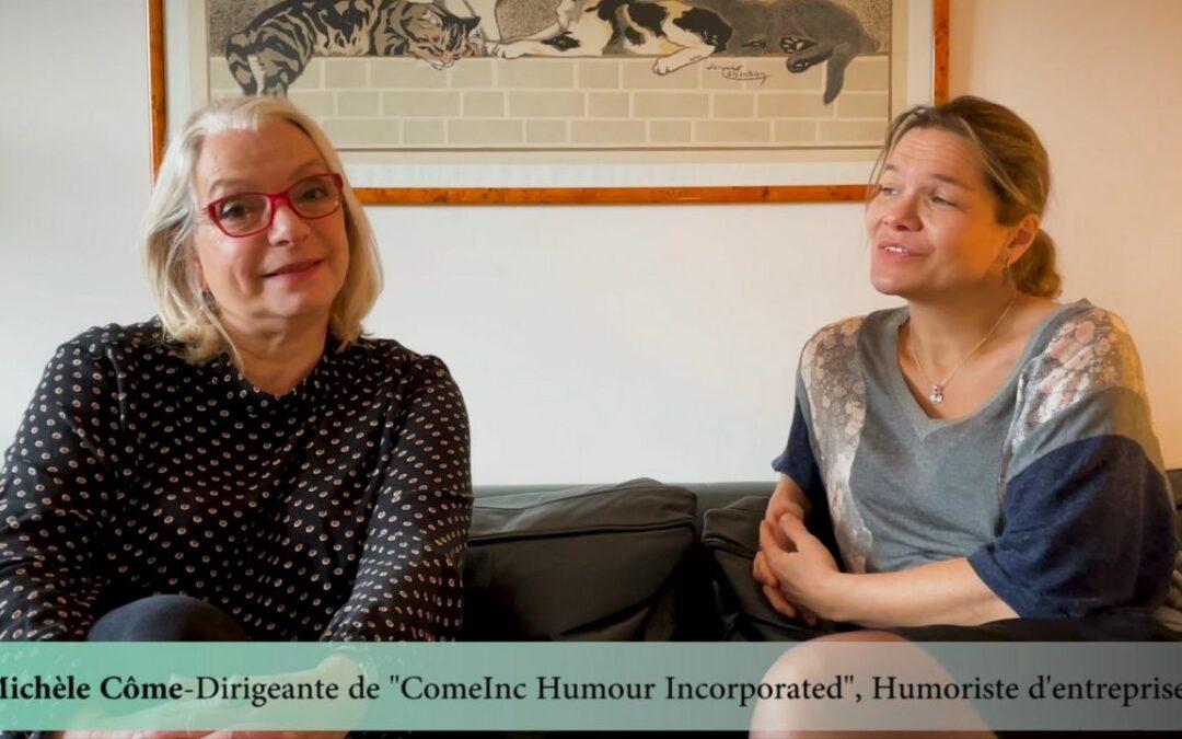 Faire bouger les lignes en entreprise avec humour : Interview Michèle Côme